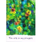 Greetings Card - You are in my prayers