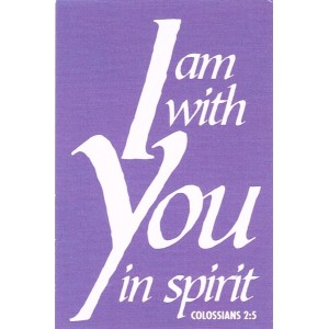 Prayer card - I am with you in Spirit