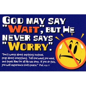 Prayer card - God may say 'wait'